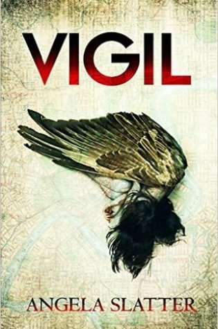 Review: Vigil, Angela Slatter