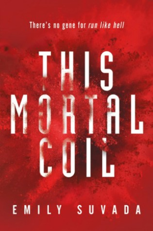 Review: This Mortal Coil, Emily Suvada