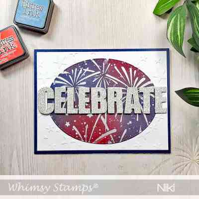 Whimsy Stamps Creative Team & Fourth of July!