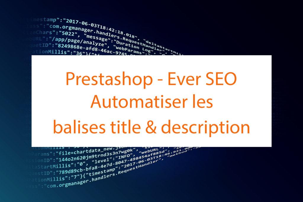 Automatiser les balises title, meta description sur Prestashop
