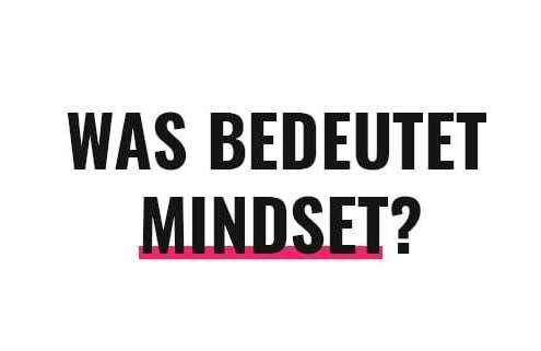 Was bedeutet Mindset?