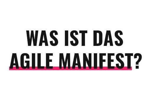 Was ist das Agile Manifest?
