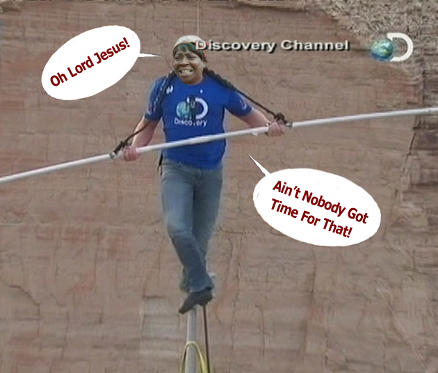 Tightrope walker over grand canyon Wallenda walks over grand canyon sweet brown ain't nobody got time for that over canyon oh lord jesus discovery channel funny pictures funny tightrope