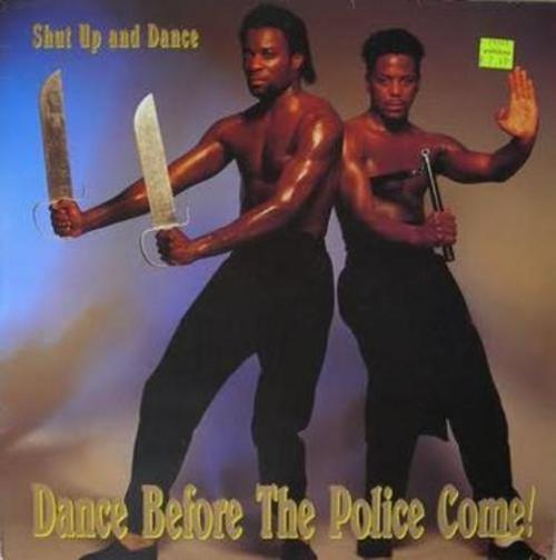 Shut Up and Dance Before the Police Come Worst album covers bad album covers funny albums lps vinyl classic album art rock gospel big hair worst tattoos funny pictures awkward family photos stupid horrible terrible records awful
