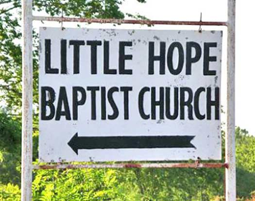 Little Hope Baptist Church - Funny Signs