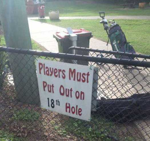 Players Must Put OUt - Funny Signs