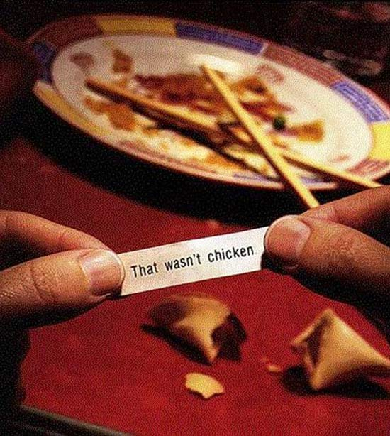 Funny Fortune Cookie: That's Not Chicken