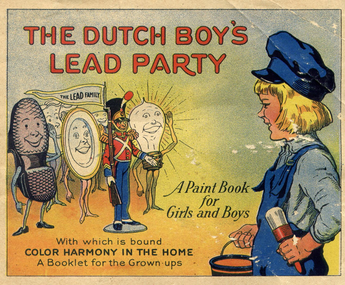 The Dutch Boy's Lead Party Paint Book ~ Bad Vintage Products & Ads