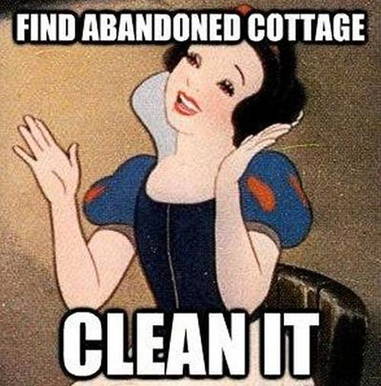 32 Examples of Funny Cartoon Logic ~ Snow White ~ Find Abandoned Cottage ~ Clean It