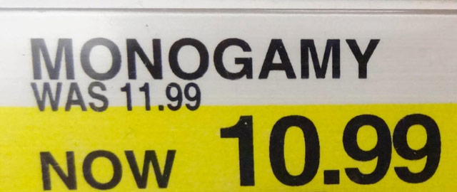 monogamy now 10.99 funny signs