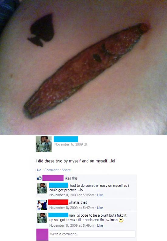 Worst Bad Tattoos: Homemade Blunt, first tattoo by artist done on self