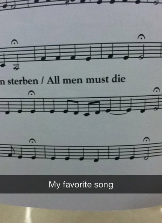 Funny Snapchats~ all men must die, my favorite song