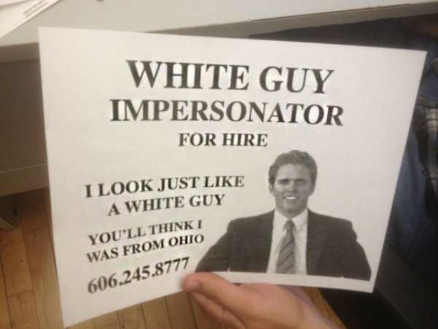 Funny Signs: White Guy Impersonator for Hire flyer