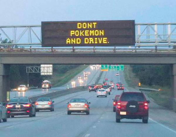 Funny Pics~ Don't Pokemon And Drive road sign