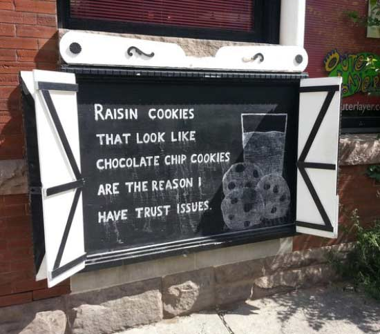 Funny Quotes ~ Raisin cookies that look like chocolate chips