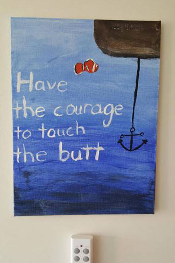 Funny Pics~ school projects, homework, Dorey, Have the courage to touch butt