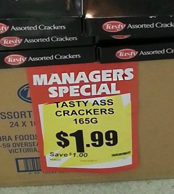 27 Funny Signs That Fail Big Time ~ tasty ass crackers