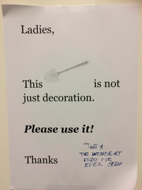 Funny Pics ~ 37 Outrageous Images! ~ passive aggressive work sign