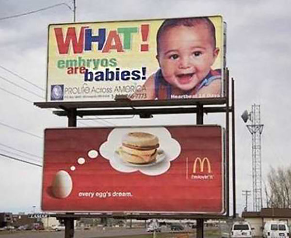 Bad Ad Placement Fails ~ McDonald's baby embryos billboards