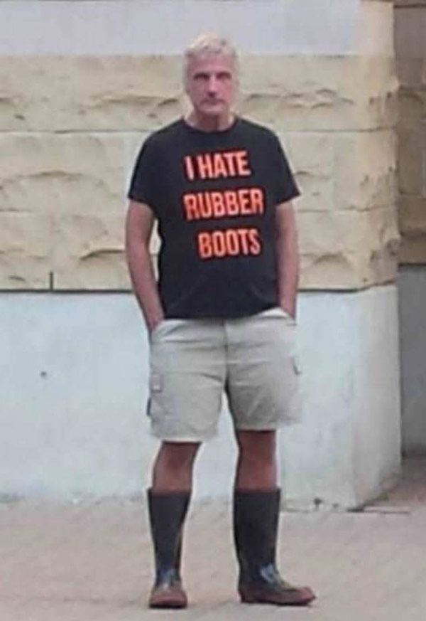 man in rubber boots and T-short ~ I hate rubber boots