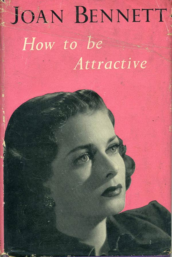 "vintage book by Joan Bennet ""How To Be Attractive"""