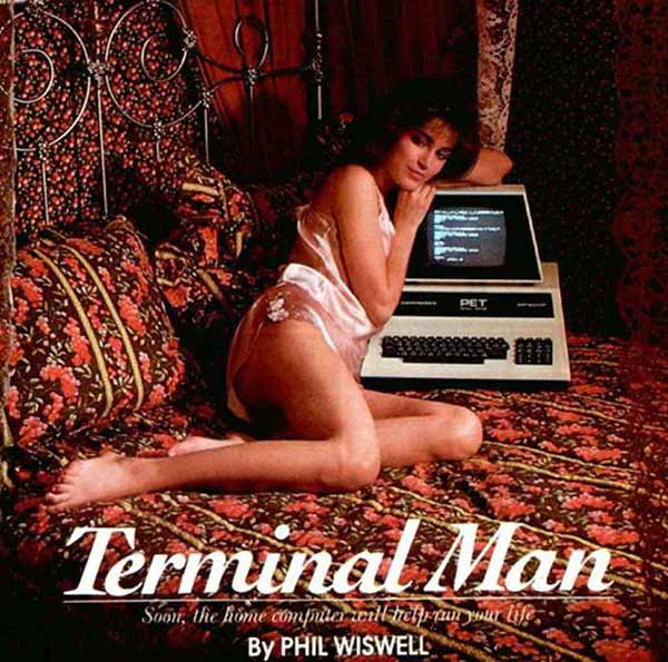 Vintage ad, sexist, Terminal Man, 1980s