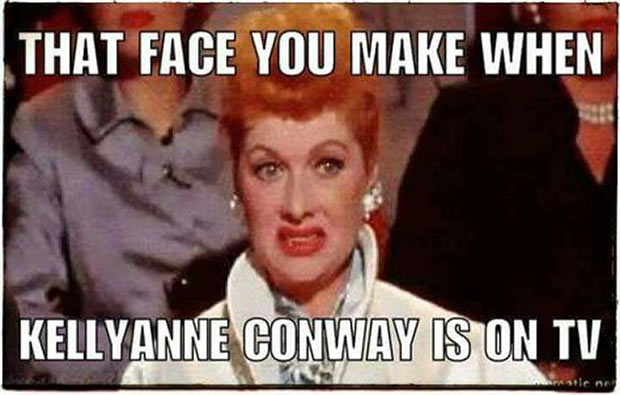 35 Funny Pics ~ Funny meme ~ Lucy, face you make when Kellyanne Conway is on TV