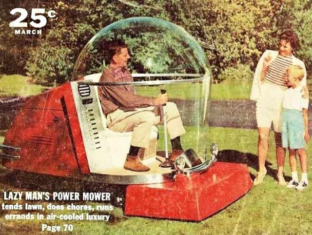 Funny Pics, Cool Stuff ~ Vitage ad ~ futuristic lawnmower
