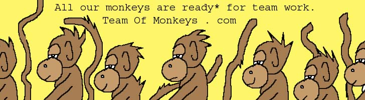 Ready to work monkeys