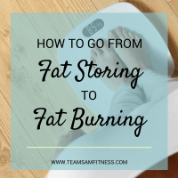 How to go from Fat Storing to Fat Burning