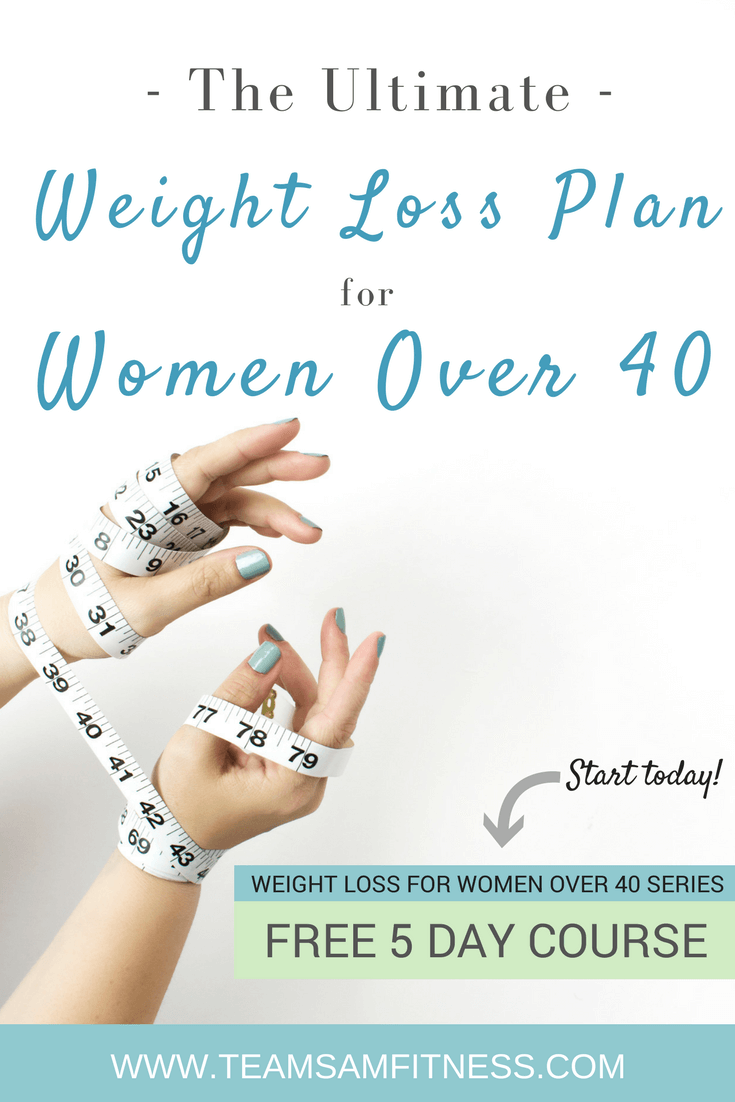 The ultimate Weight Loss Plan for Women Over 40