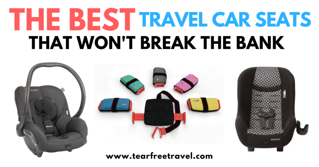 The Best Portable Car Seat for Travel (For Every Age!)