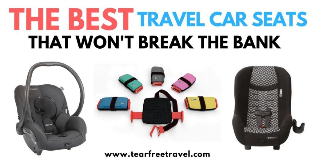 Best Travel Car Seats
