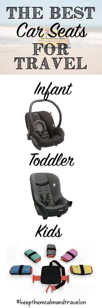 Wondering Which Travel Car Seat To Bring On Vacation Here Are My Top Choices Of