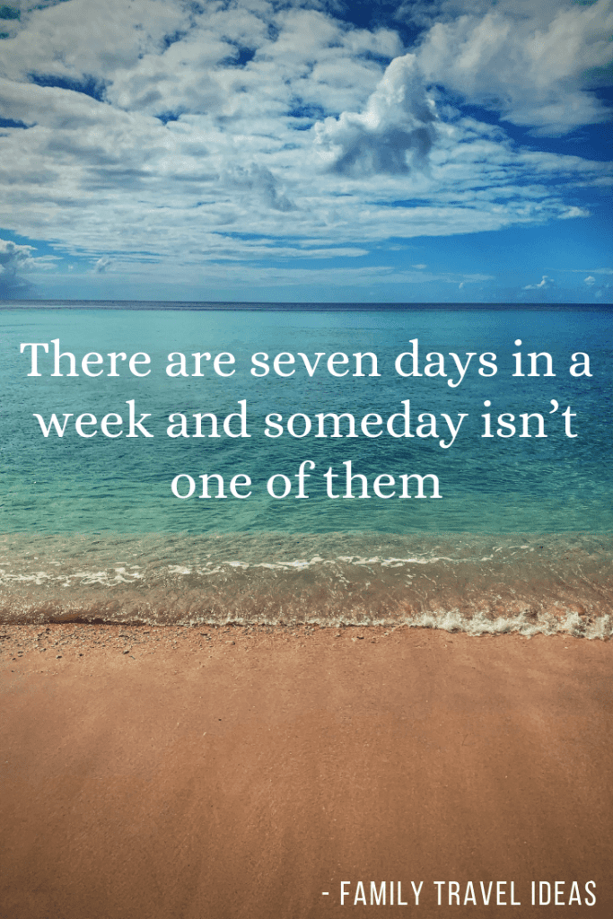 """Inpirational Travel Quotes. I love these 75+ travel quotes to fuel your wanderlust. """"There are seven days in a week and someday isn't one of them"""". #travelquotes #quotes #inspirationalquotes"""