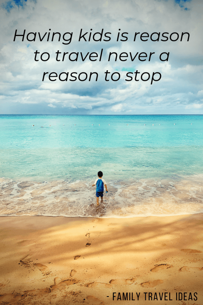 "75+ Awesome Family Travel Quotes! ""Having kids is reason to travel never a reason to stop"". I love these amazing inspirational travel quotes for trips with family. #quotes #travelquotes"