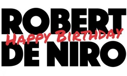 Happy Birthday Robert De Niro!