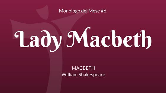 Il Monologo di Lady Macbeth