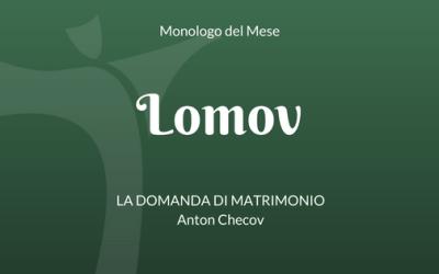 """Il monologo di Lomov, da """"La domanda di matrimonio"""" di Anton Checov"""