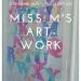 A DIY art gallery: Miss M's Artwork title
