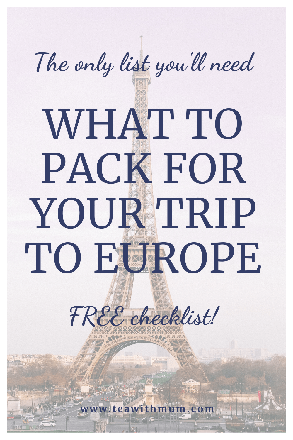 The only list you'll need: What to pack for your trip to Europe. With free checklist! Image of Eiffel Tower at sunset