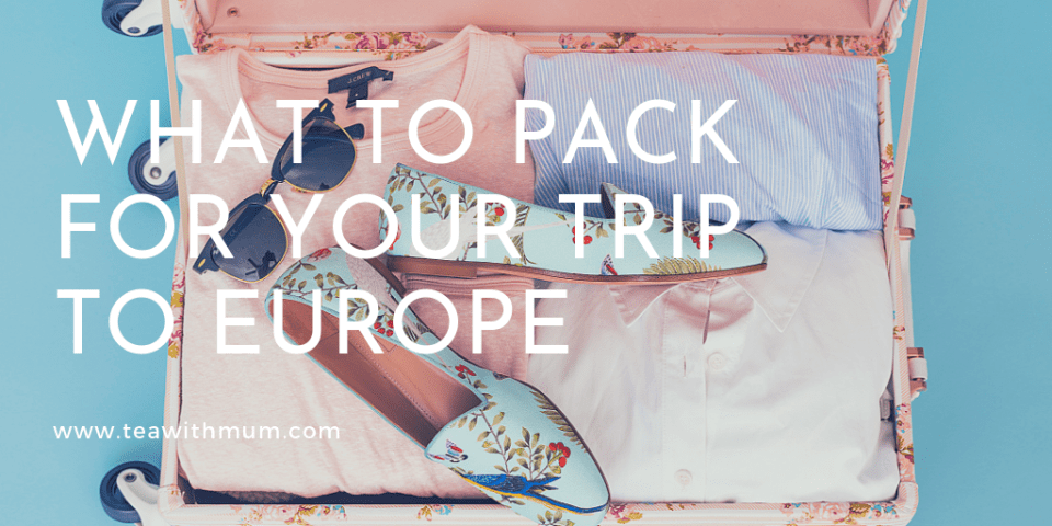 What to pack for your trip to Europe