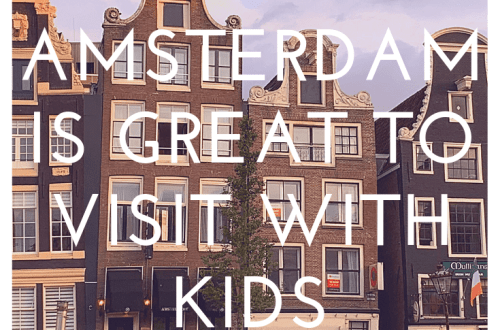6 reasons why Amsterdam is a great place to visit with kids of all ages: title page with image of drunk houses and tour boat in background