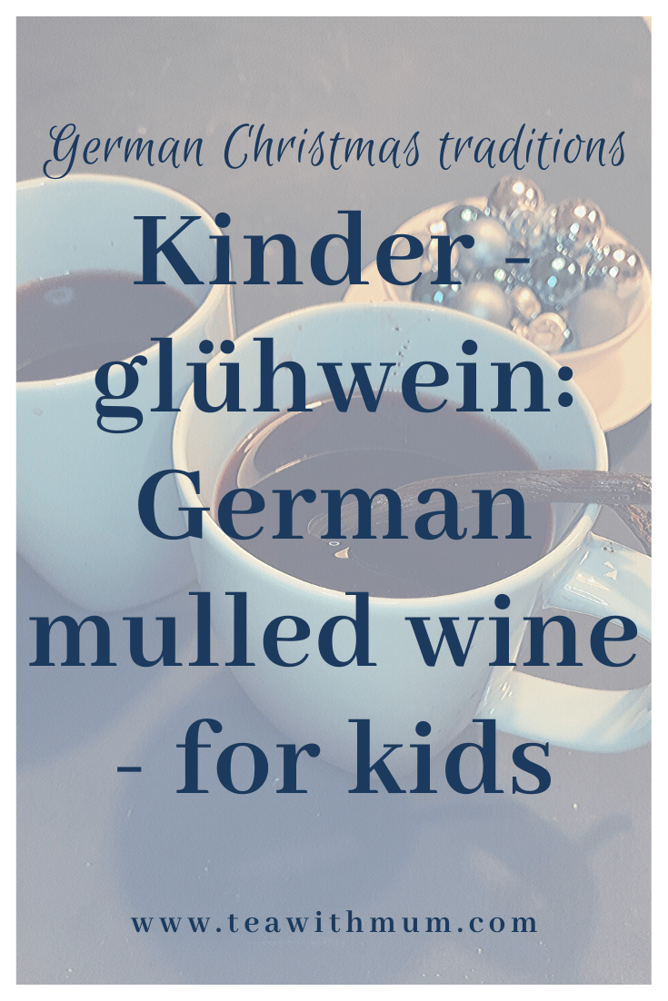 Kinderglühwein, Kinderpunsch or Children's mulled wine is a great alcohol-free and easy to make alternative for the holidays and Winter months