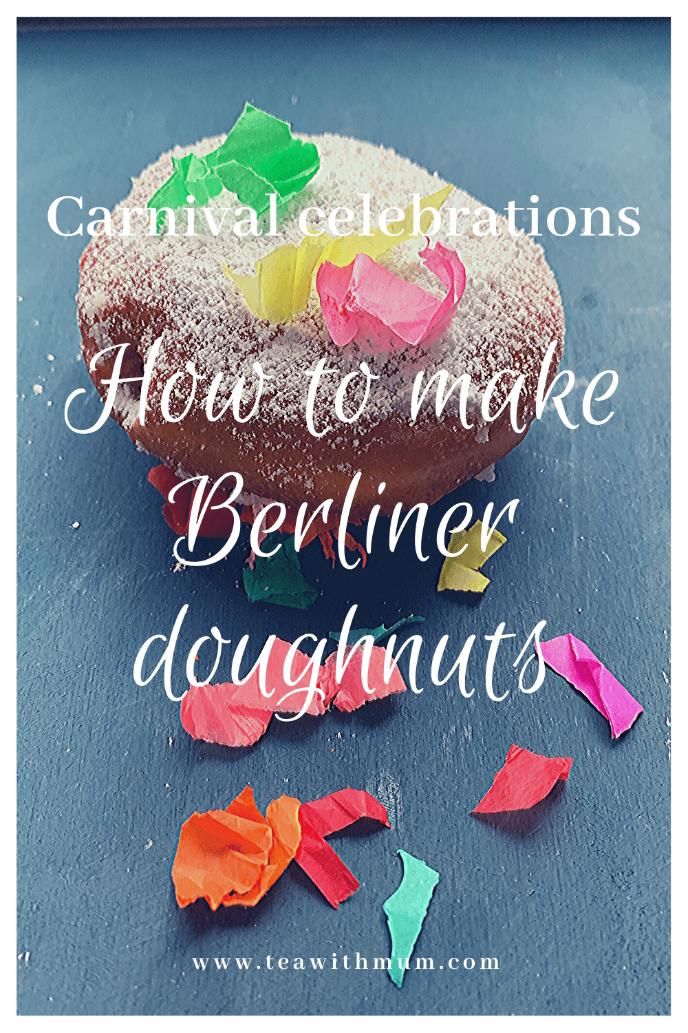 Fresh Berliner doughnut with confetti an easy recipe for these Carnival favourites; traditional German recipe; Try you hand at making them today!