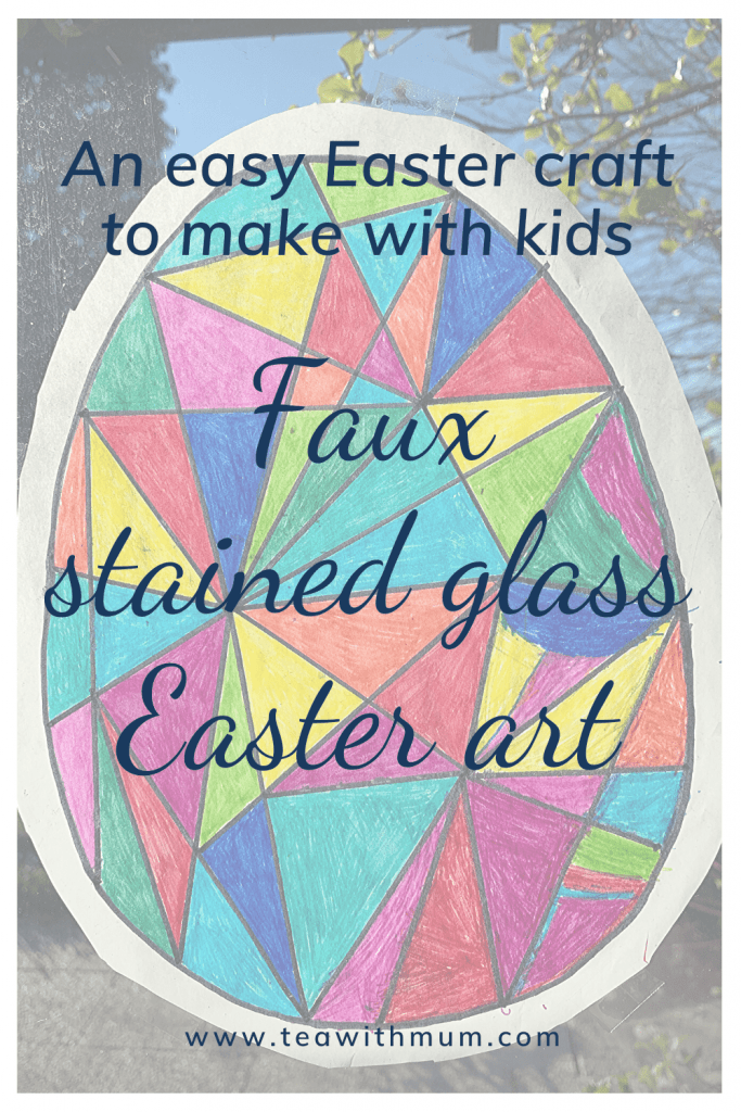 An easy Easter craft to make with kids: Faux stained glass Easter art, with image of rainbow coloured Easter egg on a window