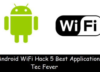 Android WiFi Hack 5 Best Applications - Tec Fever