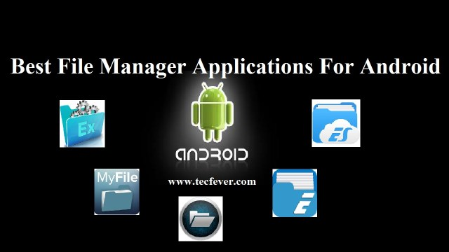 Best File Manager Applications For Android
