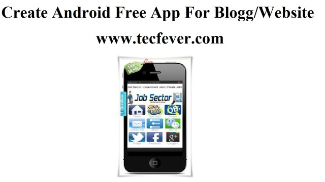Create Android Free App For Website