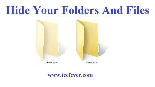 Hide Your Folders And Files